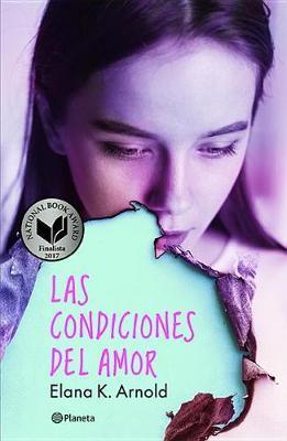 Las Condiciones del Amor by Elana Arnold image