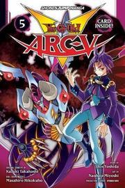 Yu-Gi-Oh! Arc-V, Vol. 5 by Shin Yoshida
