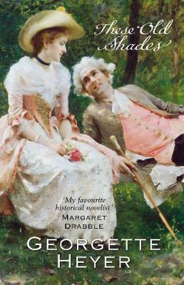 These Old Shades by Georgette Heyer image