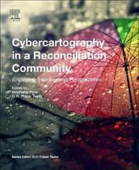 Cybercartography in a Reconciliation Community: Volume 8