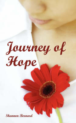 Journey of Hope by Shannon Bernard image