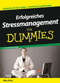 Erfolgreiches Stressmanagement Fur Dummies by Allen Elkin image
