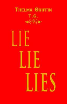 Lielielies by Thelma Griffin