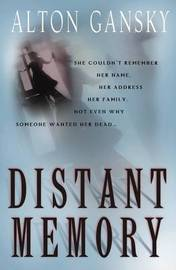 Distant Memory by Alton Gansky