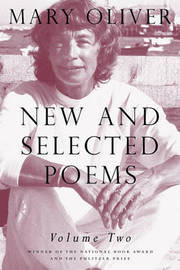 New and Selected Poems, Volume 2 by Mary Oliver