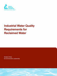Industrial Water Quality Requirements for Reclaimed Water by D Rommelmann