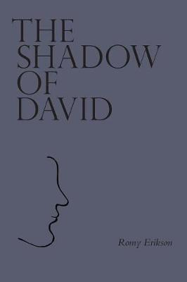 The Shadow of David (Paperback Edition) by Romy Erikson