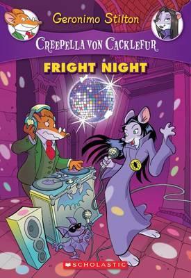 Fright Night (Creepella von Cacklefur #5) by Geronimo Stilton