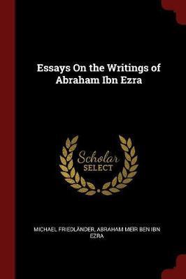 Essays on the Writings of Abraham Ibn Ezra by Michael Friedlander image