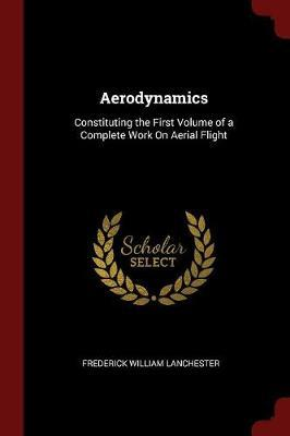 Aerodynamics by Frederick William Lanchester image