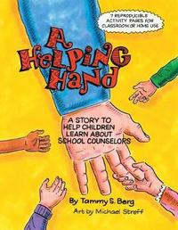 A Helping Hand by Tammy S Berg