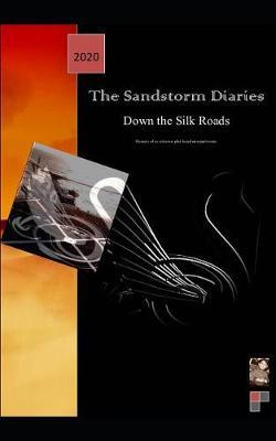 The Sandstorm Diaries by Michael Versace