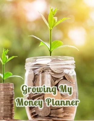 Growing My Money Planner by Relationship Financial Press