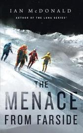 The Menace from Farside by Ian McDonald image