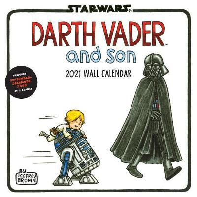 Star Wars (TM) Darth Vader (TM) and Son 2021 Wall Calendar by Jeffrey Brown