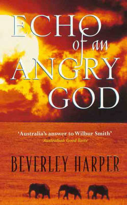 Echo of an Angry God by Beverley Harper