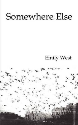 Somewhere Else by Emily West image