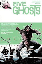 Five Ghosts: Volume 3 by Frank J. Barbiere