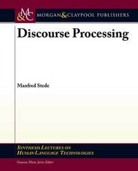 Discourse Processing by Manfred Stede