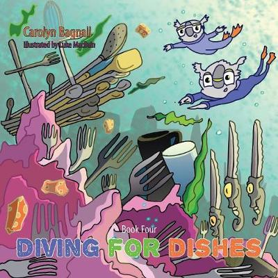 Diving for Dishes by Carolyn Bagnall