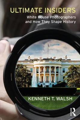 Ultimate Insiders by Kenneth T Walsh image