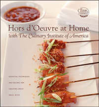 Hors D'Oeuvres at Home with The Culinary Institute of America by The Culinary Institute of America (CIA) image