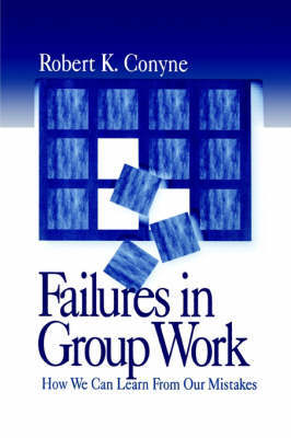 Failures in Group Work by Robert K Conyne image