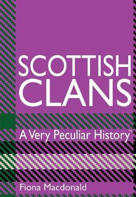 Scottish Clans by Fiona MacDonald image