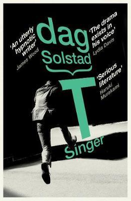 T Singer by Dag Solstad