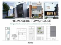The Modern Townhouse by Patricia Martinez