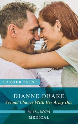 Second Chance With Her Army Doc by Dianne Drake image