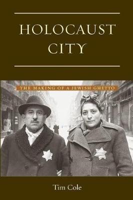 Holocaust City by Tim Cole
