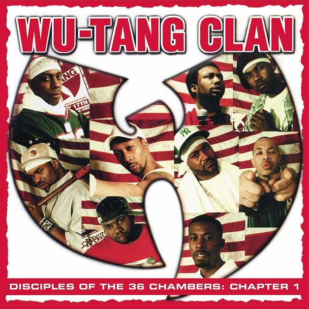 Disciples Of The 36 Chambers: Chapter 1 by Wu Tang Clan
