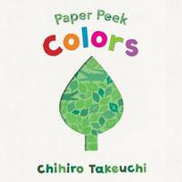 Paper Peek: Colors by Chihiro Takeuchi