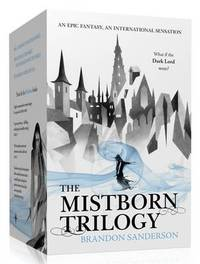 Mistborn Trilogy: The Final Empire, the Well of Ascension, the Hero of Ages by Brandon Sanderson