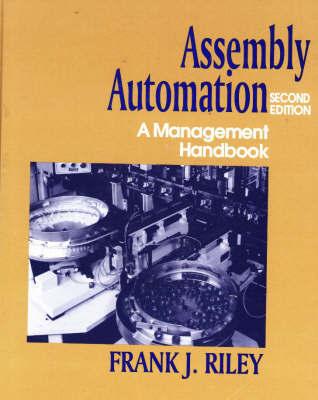 Assembly Automation by Frank J. Riley