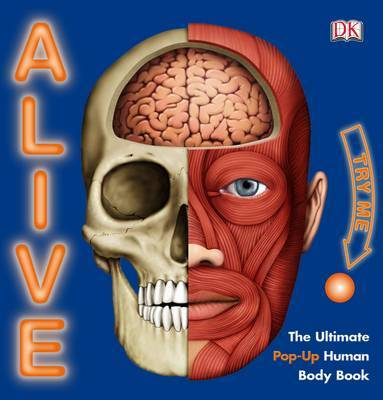 Alive: The Living, Breathing, Human Body Book image