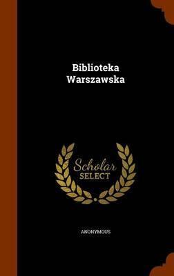 Biblioteka Warszawska by * Anonymous