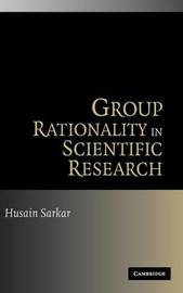 Group Rationality in Scientific Research by Husain Sarkar image