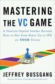 Mastering The Vc Game by Jeffrey Bussgang image