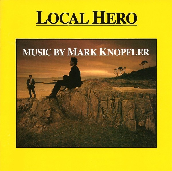 Local Hero (Soundtrack) by Mark Knopfler