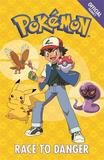 The Official Pokemon Fiction: Race to Danger by Pokemon