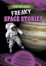 Freaky Space Stories by Katie Kawa