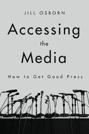 Accessing the Media by Jill Osborn