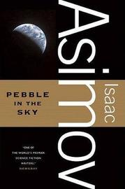 Pebble in the Sky by Isaac Asimov image