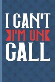 I Can't I'm On Call by Nursing Care Press image