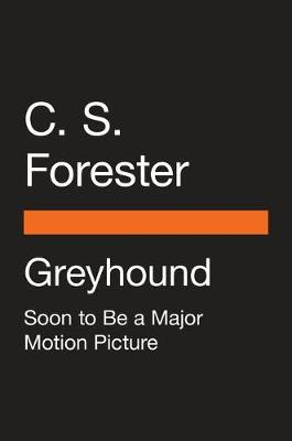 Greyhound (Movie Tie-In) by C.S. Forester