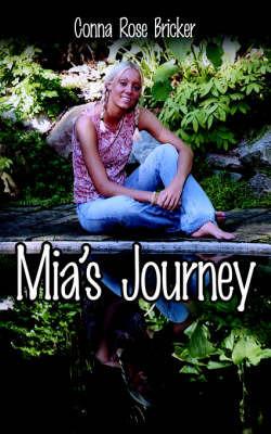 MIA's Journey by Conna Rose Bricker image