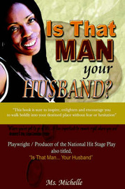Is That Man.Your Husband? by Michelle MS Michelle image