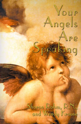 Your Angels Are Speaking by Sharon Rahm, R.N. image